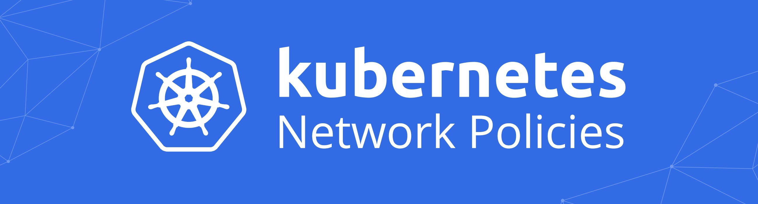 Kubernetes Network Policy 101